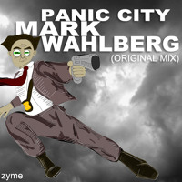 Listen to a new electro song Mark Wahlberg (Original Mix) - Panic City