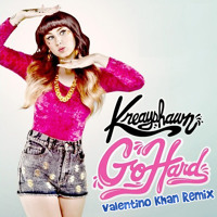 Listen to a new remix song Go Hard (Valentino Khan Remix) - Kreayshawn