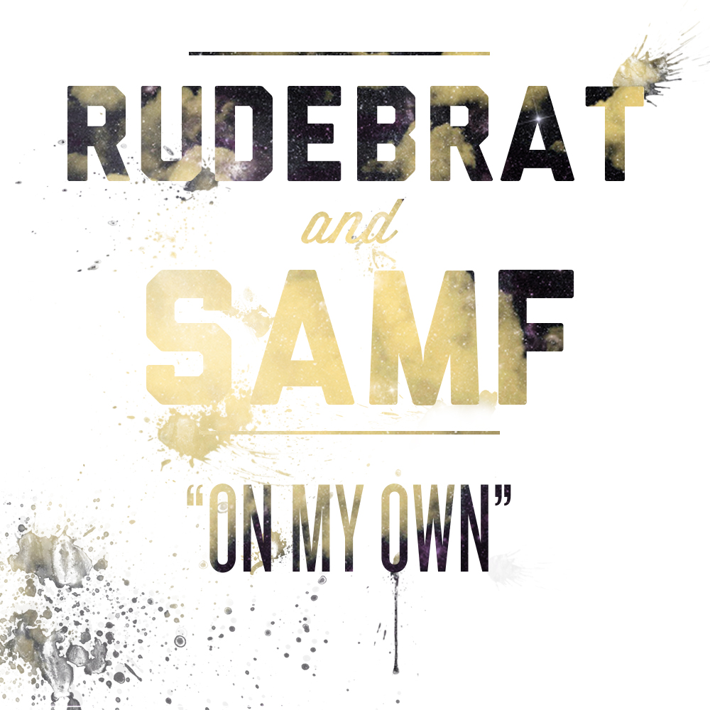 Rudebrat & Sam F - On My Own (Original Mix)