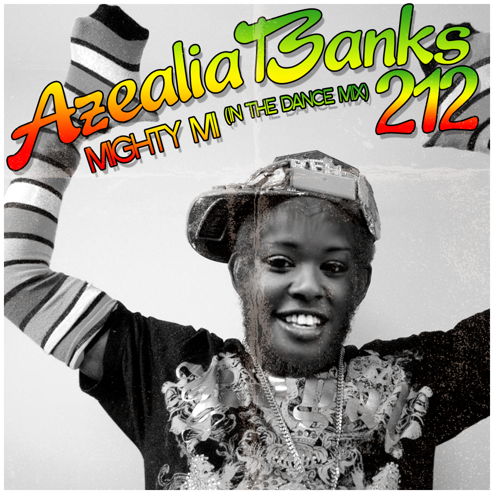 Azealia Banks - 212 (Mighty Mi Dancehall Mix)