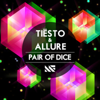 Listen to a new electro song Pair of Dice (Original Mix) - Tiesto and Allure