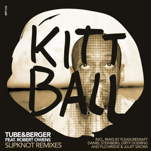 Slipknot (Pleasurekraft Remix) by Tube & Berger ft Robert Owens