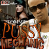 Tommy Lee - Pussy Mechanic  (Mash Up Riddim) -  Explicit Lyrics - CountShortlegRMX