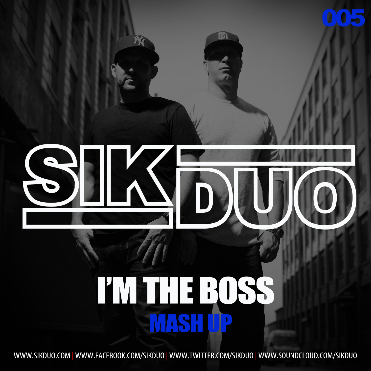 Im The Boss - (SikDuo Mash Up)