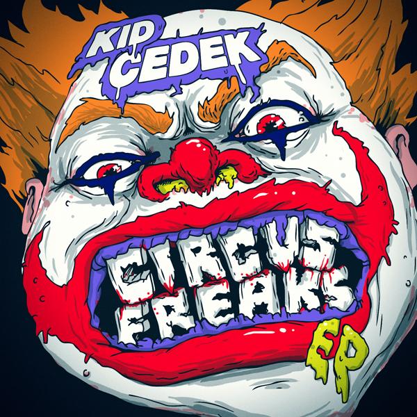 Kid Cedek - Circus Freaks