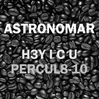 Astronomar H3Y I C U PERCOL8-10 Artwork