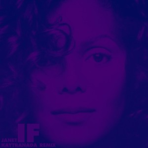 If (Kaytranada Remix) by Janet Jackson