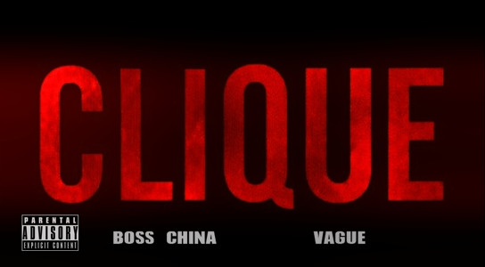 BOSS CHINA FT VAGUE – CLIQUE FREESTYLE #GREATBARZOFCHINA2