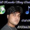 Chahat (Blood Money) -sample karaoke [full karaoke call - 8100662022]