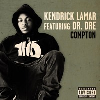 Kendrick Lamar Compton (Ft. Dr. Dre) Artwork