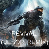 Halo 4 Soundtrack | Revival (Jesor Remix)