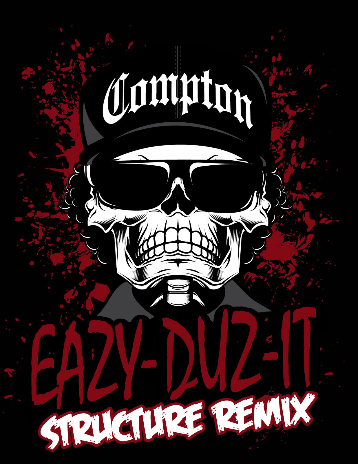 Eazy E - Eazy Duz It (Structure Rmx)