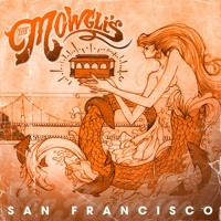 The Mowgli's San Francisco Artwork