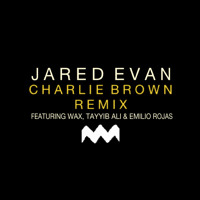 Listen to a new hiphop song Charlie Brown (Remix) [ft. Wax, Emilio Rojas and Tayyib Ali] - Jared Evan