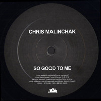 Chris Mailnchak So Good To Me Artwork