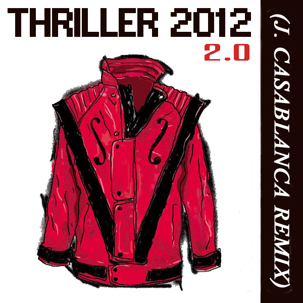 HALLOWEEN | MJ - Thriller 2012 2.0 (J. Casablanca Remix)