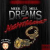 Meek Mill - Dreams and Nightmares DOWNLOAD @ DJMaCMusic.com  BONUS 22 Track DJ MaC AlbuMixx)