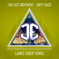 Listen to a new remix song Dirty Bass (James Egbert Remix) - Far East Movement