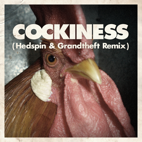 TRAP | Cockiness (Hedspin & Grandtheft Remix)