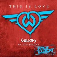 Listen to a new remix song This Is Love (James Egbert Remix) - Will.i.am (ft. Eva Simons)