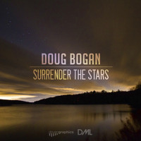 Listen to a new remix song Surrender the Stars - Doug Bogan