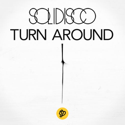 artworks 000033072495 fscsxs original Download: Solidisco   Turn Around