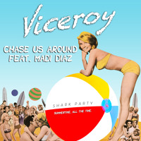 Viceroy Chase Us Around (Jay Lamar & Jesse Oliver Remix) Artwork