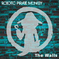 Listen to a new rock song The Walls - Robotic Pirate Monkey