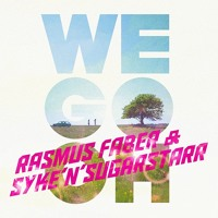 Listen to a new remix song We Go Oh (John Dahlback Remix) - Rasmus Faber and Syk n Sugarstarr