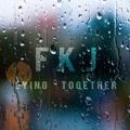 FKJ Lying Together Artwork