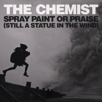 The Chemist Spray Paint or Praise Artwork
