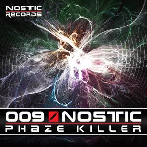 Nostic - Phaze Killer