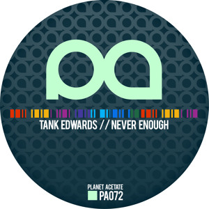 Never Enough by Tank Edwards