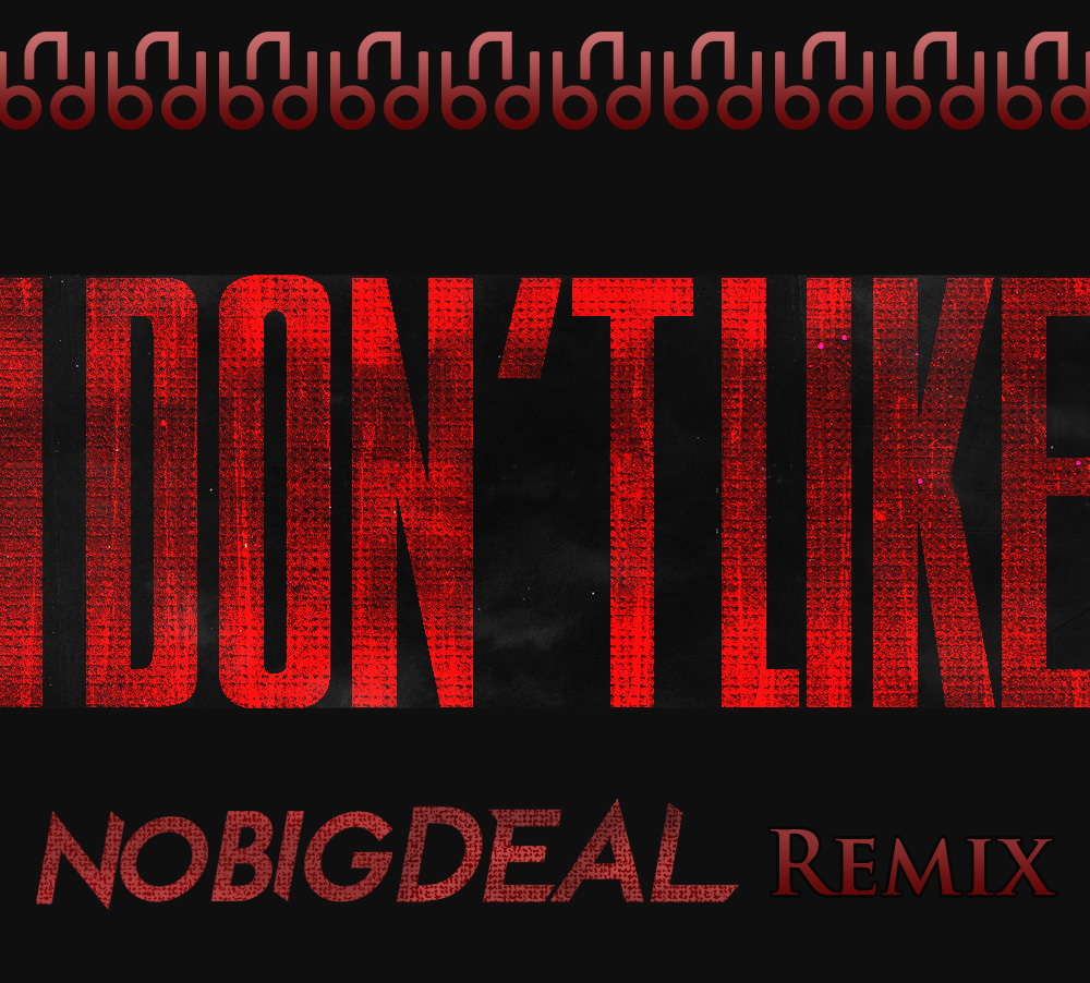 ELECTRO | Kanye West - I Don't Like (No Big Deal Remix)