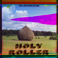 Thao & The Get Down Stay Down Holy Roller Artwork