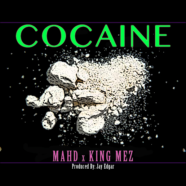 MAHD &ndash; Cocaine (con King Mez)