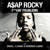 A$AP Rocky Ft Drake, 2 Chainz, & Kendrick Lamar - Fuckin' Problem (DJ 2Point O) (Intro Dirty)