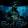 Lil Dexx - Get a Gyal (Hustlin Productions Nov 2012)