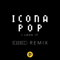 Listen to a new remix song I Love It (Solidisco Remix) - Icona Pop