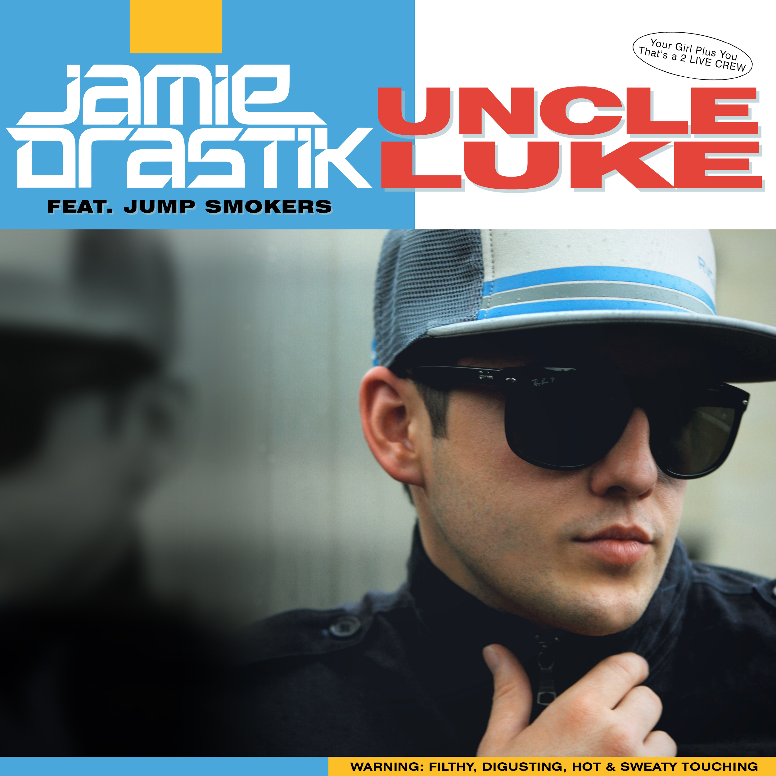 Jamie Drastik feat. Jump Smokers - Uncle Luke