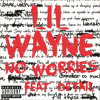 Lil' Wayne - No Worries (Instrumental)