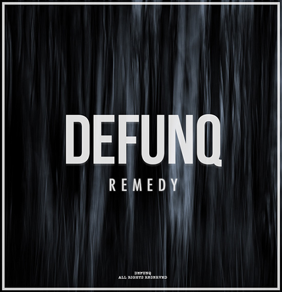 Defunq - Remedy