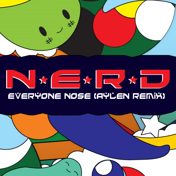 TRAP | N*E*R*D - Everyone Nose (Aylen Remix)