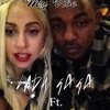 Bitch Don't Kill My Vibe - Kendrick Lamar ft. Lady Gaga