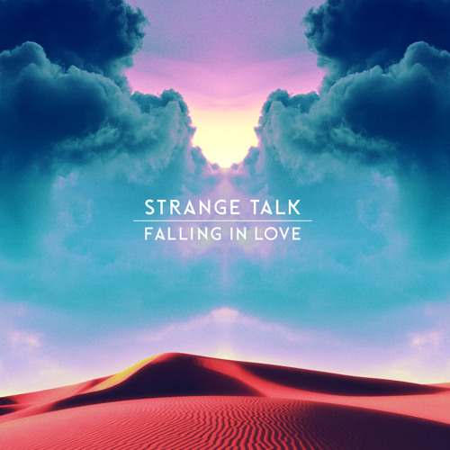 Strange Talk – Falling In Love