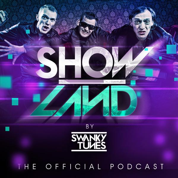 Swanky Tunes – SHOWLAND 008