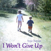 I Won't Give Up (demo)