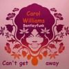 Carol Williams - Can't Get Away From Your Love (Laura Stavinoha edit)