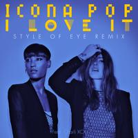 Icona Pop I Love It (Style Of Eye Remix) Artwork