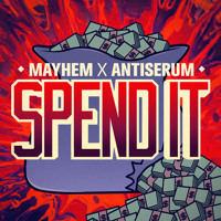Listen to a new electro song Spend It - Antiserum and Mayhem